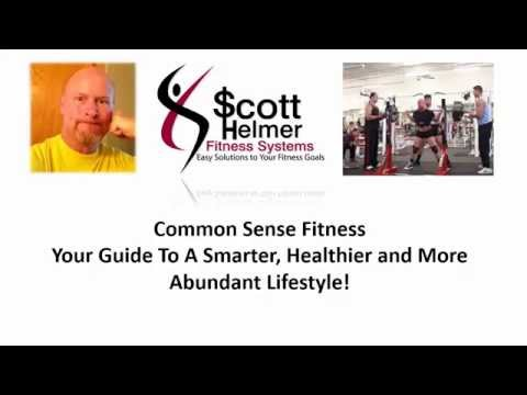Common Sense Fitness - Your Guide To A Smarter, Healthier and More Abundant Lifestyle!