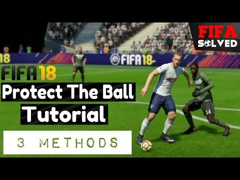 FIFA 18 Protect/Shield The Ball Tutorial