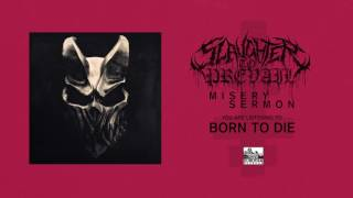 SLAUGHTER TO PREVAIL - Born to Die