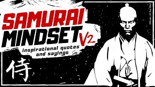 Samurai Mindset V2 - Inspirational Quotes and Sayings [ Re-upload ]