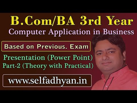#2 Presentation - Theory With Practical  Based Exam Question - BCOM 3rd Year - Computer Application