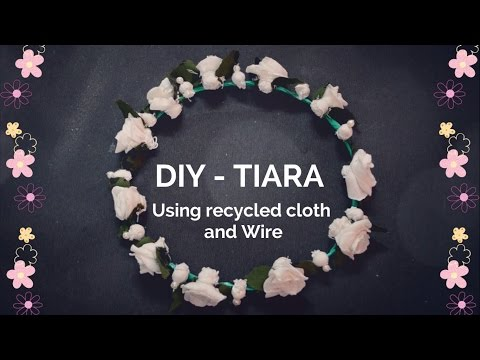 How to make a tiara? |Recycled cloth| |Hair Band| |Flower Crown| ||Creative Indian Arts|| #8