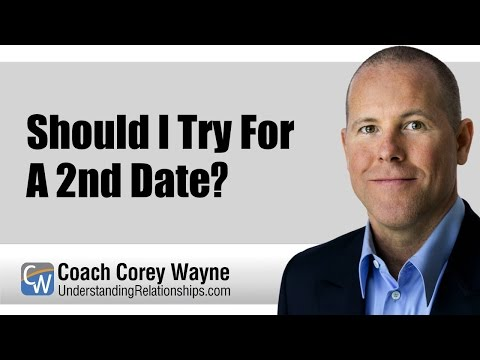 Should I Try For A 2nd Date?