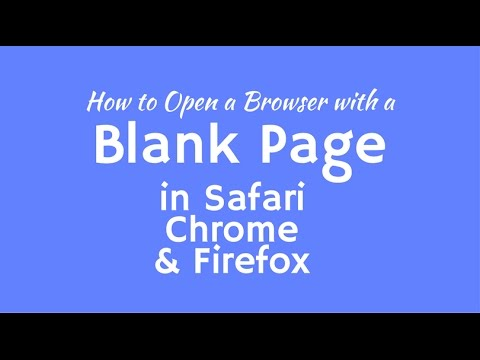 How to Open a Blank Browser Window in Safari, Chrome and Firefox on a Mac