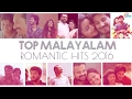 Top Malayalam Love Songs 2016 Nonstop Romantic Songs Playlist mp3
