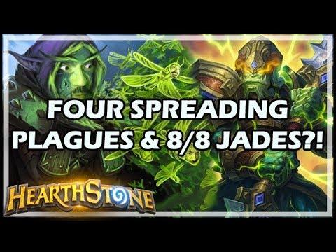 [Hearthstone] FOUR SPREADING PLAGUES & 8/8 JADES?!