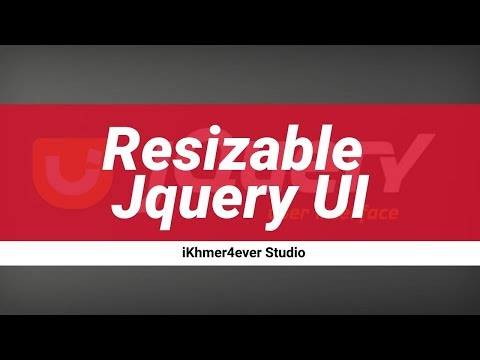 Getting Started with jQuery UI: How to Use Resizable Jquery UI