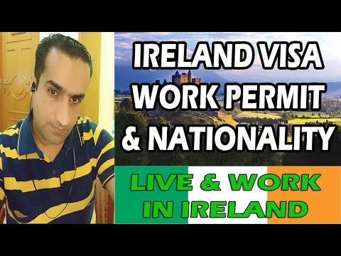 Live & Work In Ireland Visa & Citizenship Process