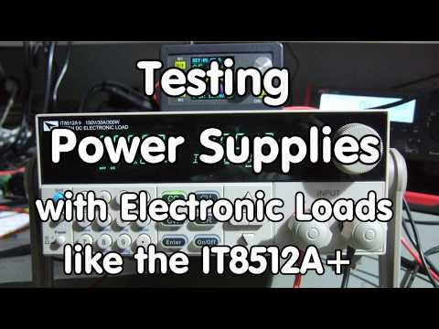 #146 Testing Power Supplies with cheap to expensive Electronic Loads, Tips and tricks