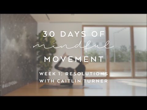 Day 2: Resolutions with Gypset Goddess - 30 Days of Mindful Movement