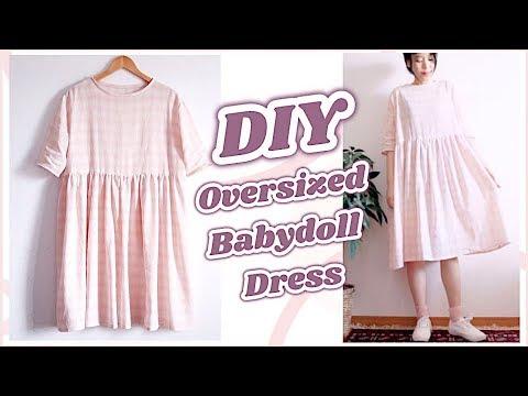DIY Oversized Babydoll Dress / 服作り / 옷만들기 / 手作教學 / Costura / Sewing Tutorialㅣmadebyaya