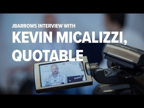 How Technology is Changing Sales - Interview with Kevin Micalizzi from Quotable