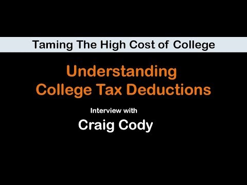 Taming The High Cost of College: Understanding College Tax Deductions Interview with Craig Cody