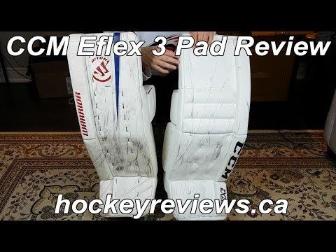 CCM Eflex 3 Goalie Leg Pads Review