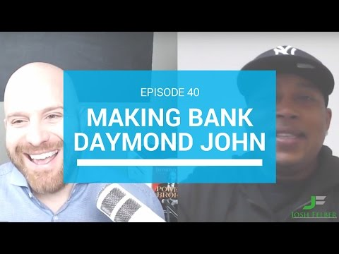 The Power of Being Broke with Guest Daymond John: MakingBank S1E40