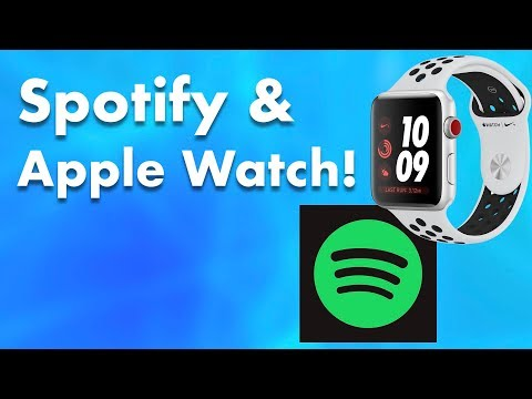Spotify and Apple Watch!