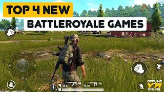 Top 4 New (offline/online) Battleroyale games for android ||