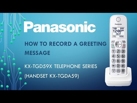 Panasonic - KX-TGD59x  telephone - How to record a greeting message