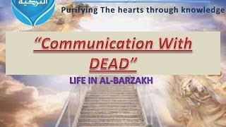 """Communication With DEAD"" 