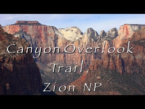 Canyon Overlook Trail, Zion National Park Movie (HD)