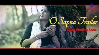 O Sapna || Latest Kumaoni Song 2017 Trailer || Ganesh Chandra Agri & Meghna Chandra||