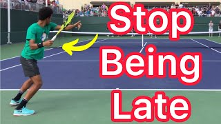 How To Stop Feeling Late On Your Forehands \u0026 Backhands (Easy Tennis Timing Solution)