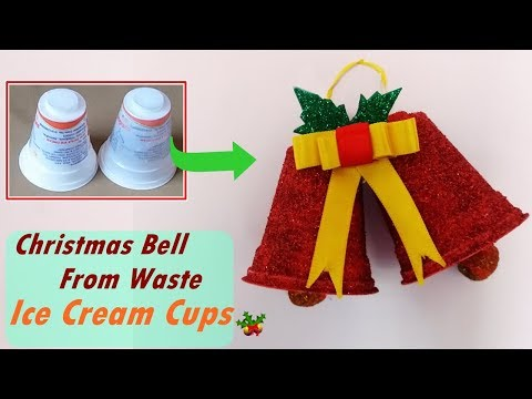 DIY- How To Make Christmas Bell From Waste Ice Cream Cups | Best Out Of Waste