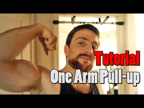 How to do a One-arm Pull up (Tutorial)