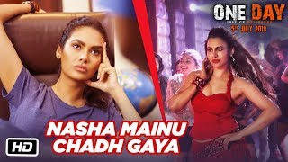 Nasha Mainu Chadh Gaya Song  | One Day: Justice Delivered | Anupam Kher, Esha Gupta, Kumud Mishra