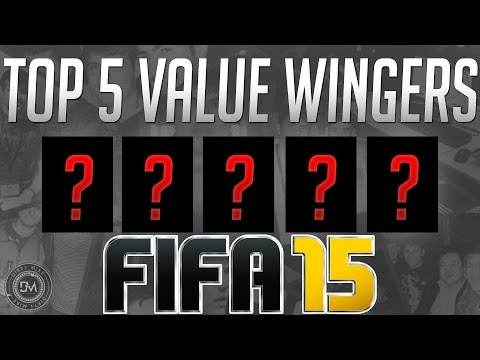 Top 5 Best Wingers (Affordable) in FIFA 15 Ultimate Team (FUT) - Guide to the Best Cheap Squad