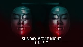 Sunday Movie Night with DUST | A.I. Week Edition