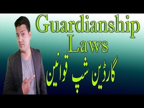 Guardianship Laws, Custody of minor etc.