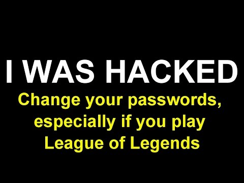 Reminder to change your passwords, especially if you have a League of Legends account