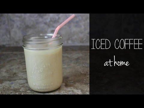 HOW I MAKE ICED COFFEE