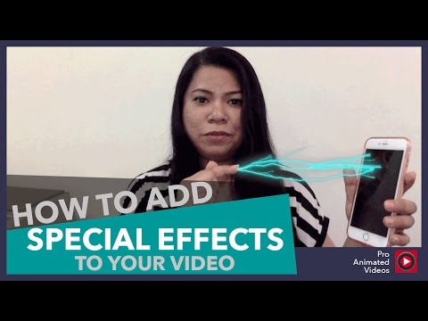 How To Add Special Effects To Your Video