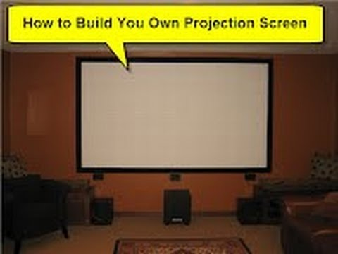 How to Build Your Own Projection Screen - DIY Movie Cinema
