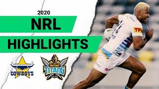 Cowboys V Titans Round 3 2020 Match Highlights Telstra Premiership NRL