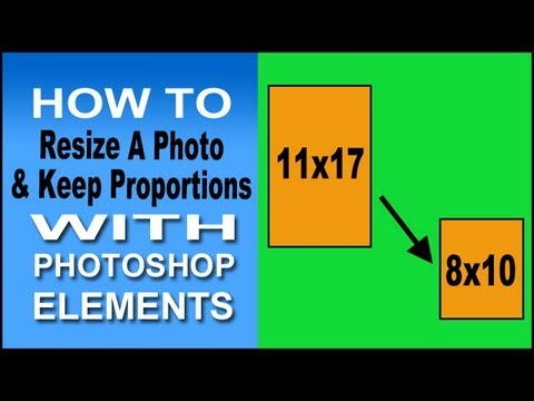 Use Photoshop Elements To Resize Proportionally