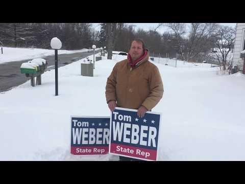 Tom Weber Sign Campaign District 64