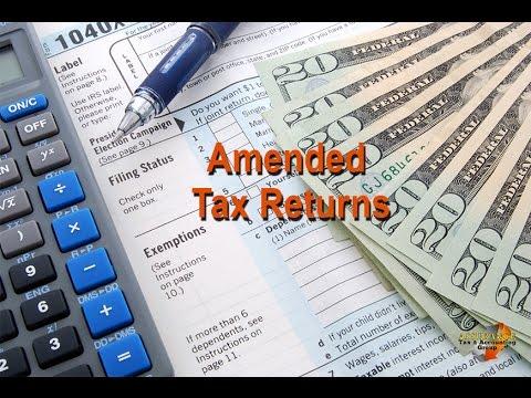 Amendments   Amended Tax Returns