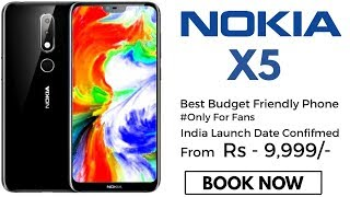 Nokia X5 : Best Budget Phone, India Launch Date Confirmed!!!