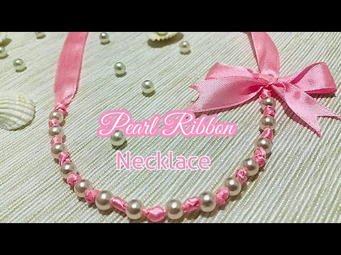 DIY- Pearl Ribbon Necklace/How to make ribbon necklace