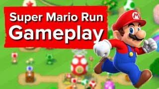 4 minutes of Super Mario Run Gameplay
