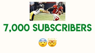 7,000 SUBSCRIBERS !