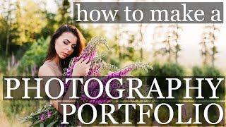 HOW TO MAKE A PHOTOGRAPHY PORTFOLIO