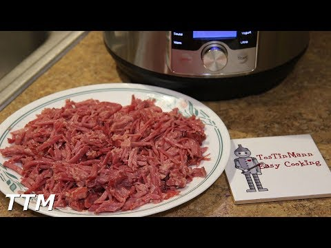 How to make Corned Beef in the Instant Pot Ultra 60 Pressure Cooker~Shredded Corned Beef