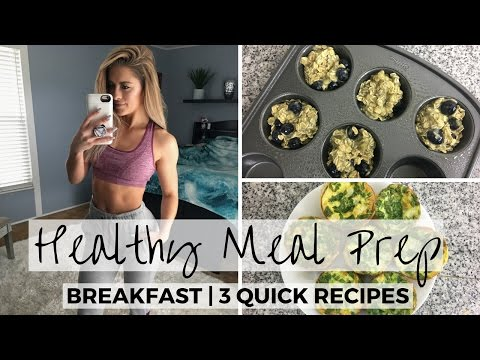 3 Simple & Easy Breakfast Meal Prep Recipes For The Week