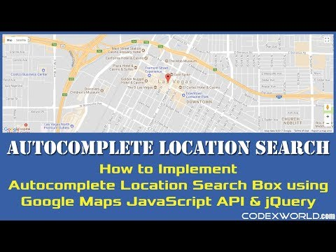 Autocomplete Location Search using Google Maps JavaScript API and jQuery