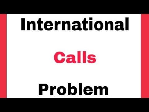 International Calls Problem Solve    How To Activate International Calls