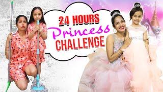 24 Hours Princess Challenge Ft. Anaya Sahu | ShrutiArjunAnand